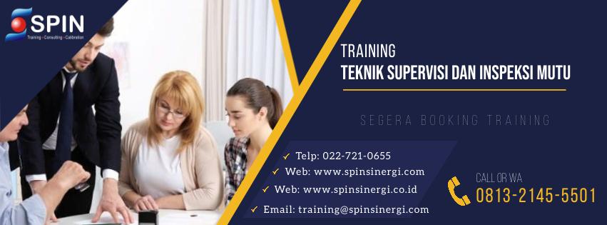 Training Teknik Supervisi dan Inspeksi Mutu