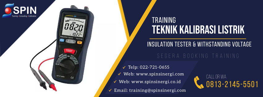 Training Teknik Kalibrasi Listrik Insulation Tester & Withstanding Voltage
